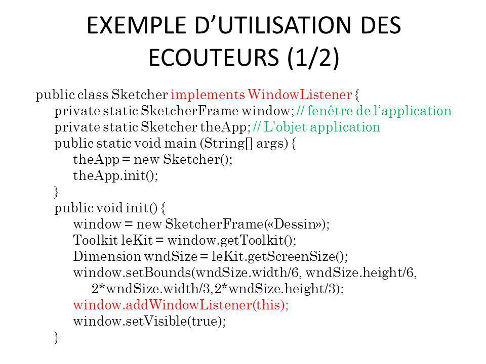 EXEMPLE D'UTILISATION DES ECOUTEURS (1/2)