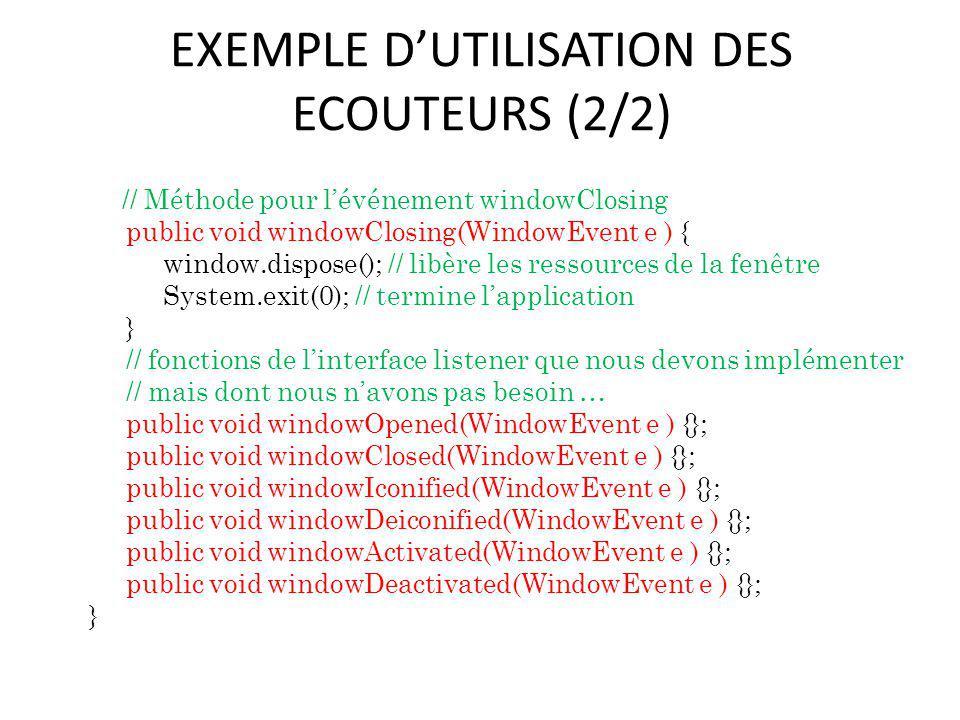 EXEMPLE D'UTILISATION DES ECOUTEURS (2/2)