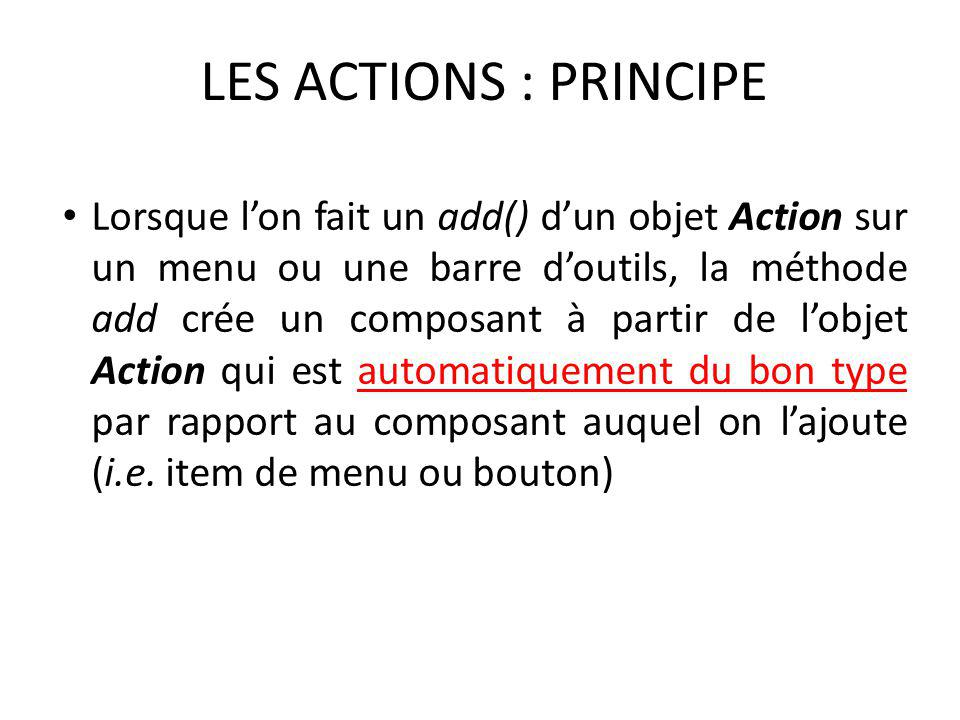 LES ACTIONS : PRINCIPE