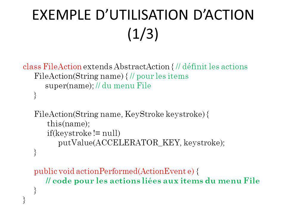 EXEMPLE D'UTILISATION D'ACTION (1/3)