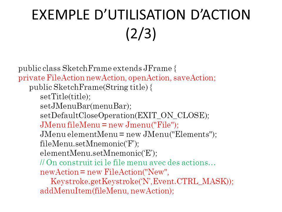 EXEMPLE D'UTILISATION D'ACTION (2/3)