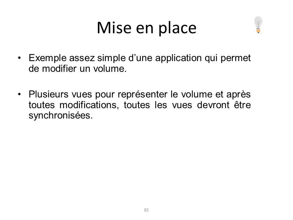 Mise en place Exemple assez simple d'une application qui permet de modifier un volume.