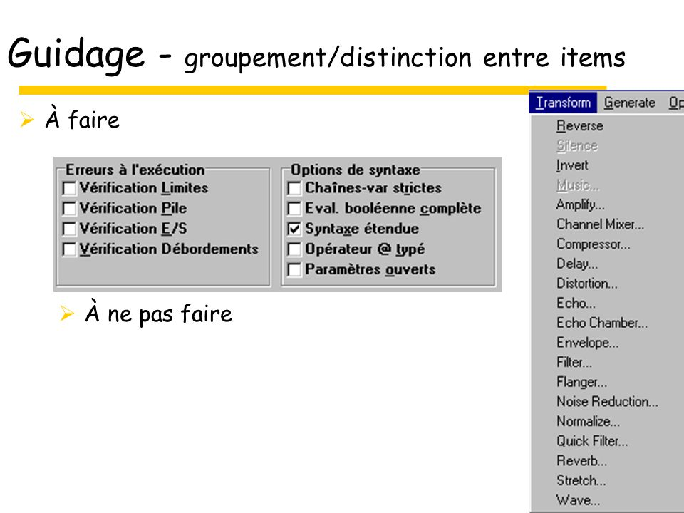 Guidage - groupement/distinction entre items