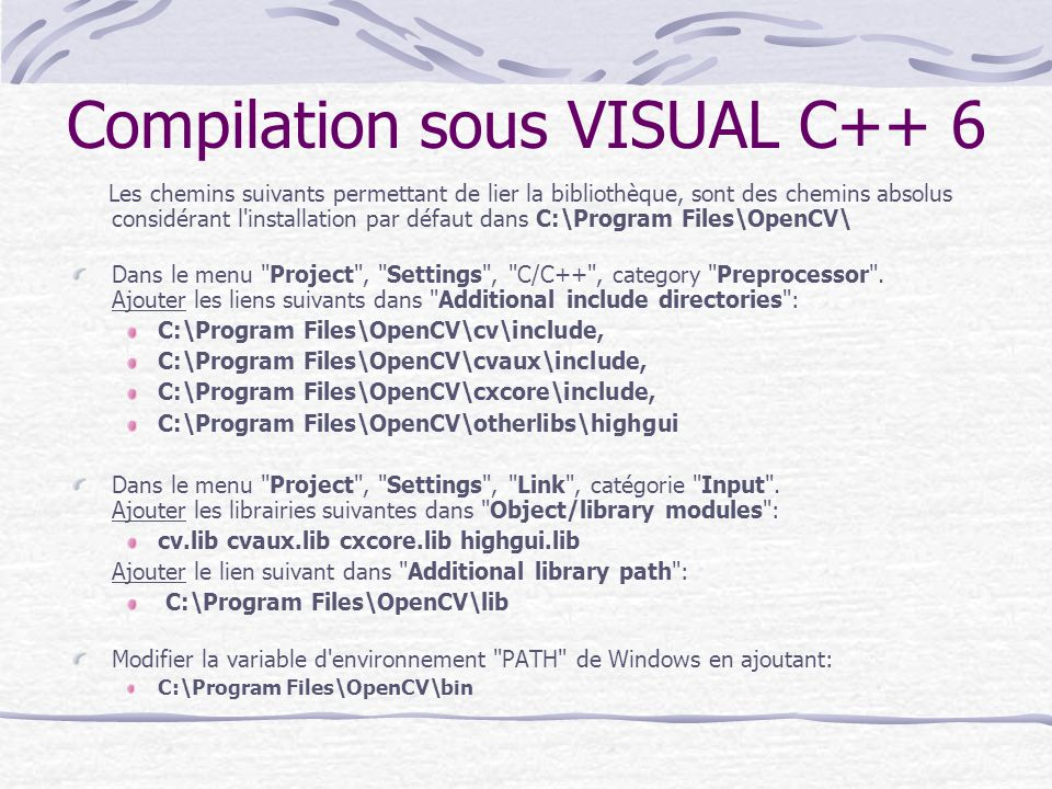 Compilation sous VISUAL C++ 6