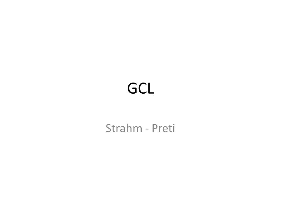 GCL Strahm - Preti