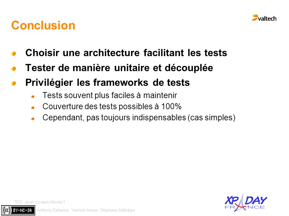 Conclusion Choisir une architecture facilitant les tests