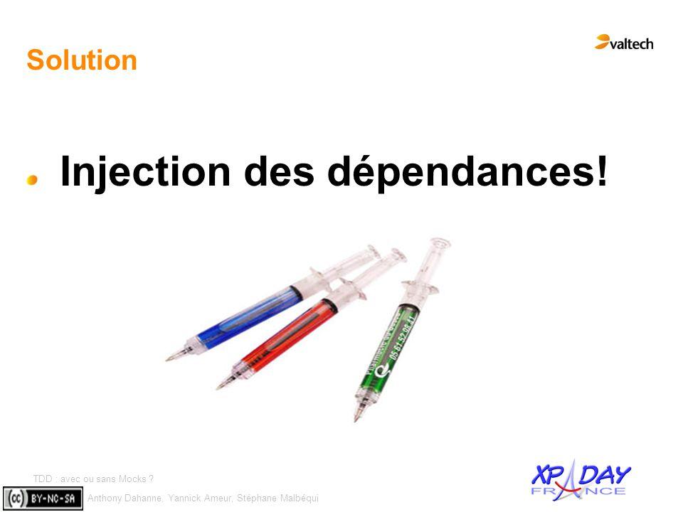 Injection des dépendances!