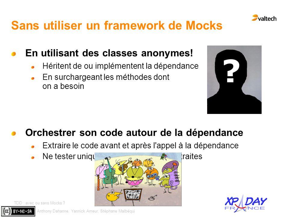 Sans utiliser un framework de Mocks