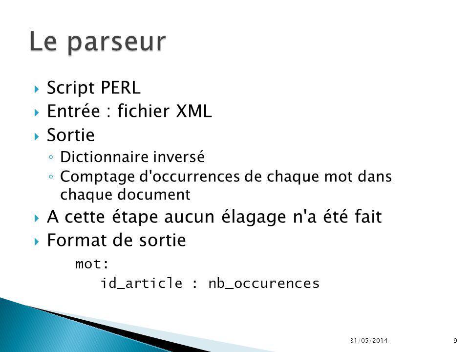Le parseur Script PERL Entrée : fichier XML Sortie