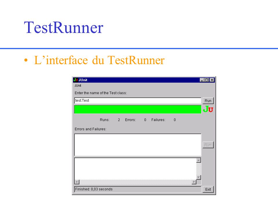 TestRunner L'interface du TestRunner