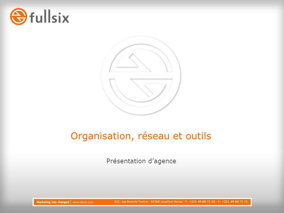 Organisation, réseau et outils