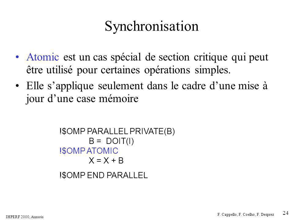 Synchronisation Atomic est un cas spécial de section critique qui peut être utilisé pour certaines opérations simples.