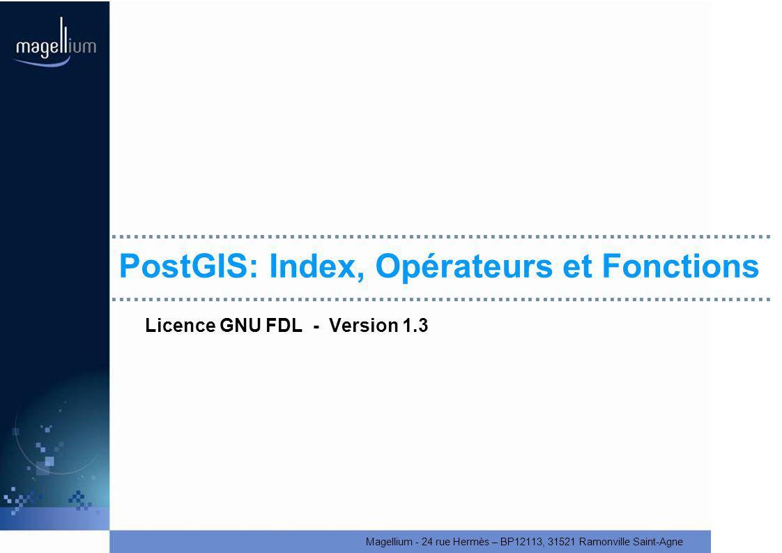 PostGIS: Index, Opérateurs et Fonctions