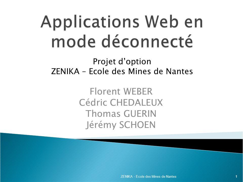 Projet d'option ZENIKA – Ecole des Mines de Nantes