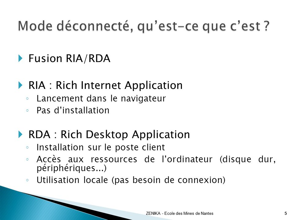 RIA : Rich Internet Application