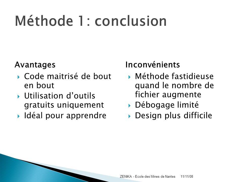Méthode 1: conclusion Avantages Inconvénients