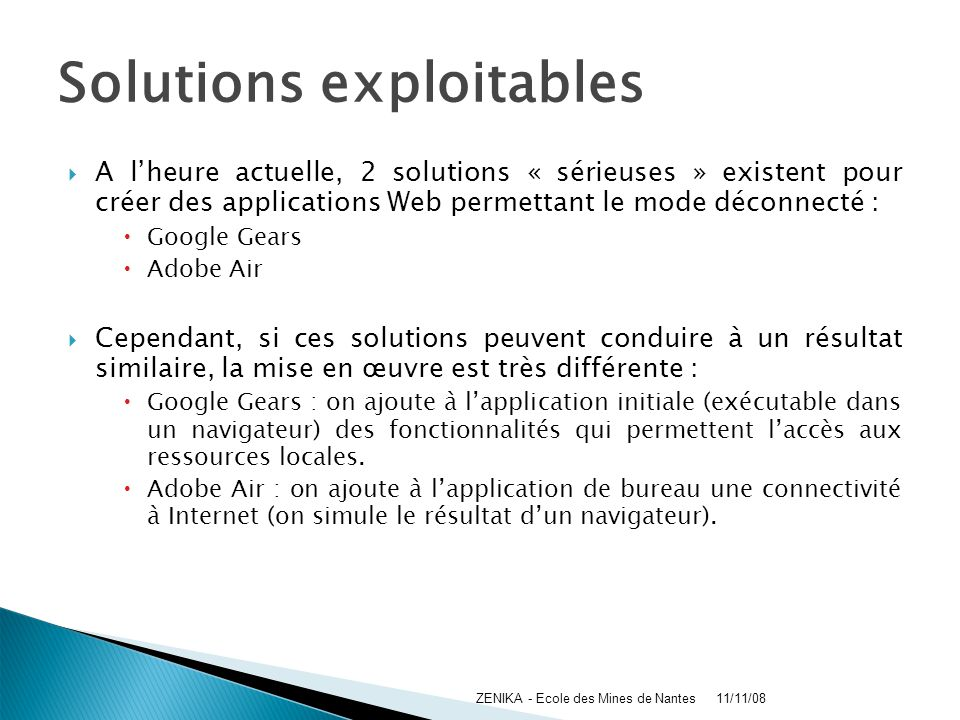 Solutions exploitables