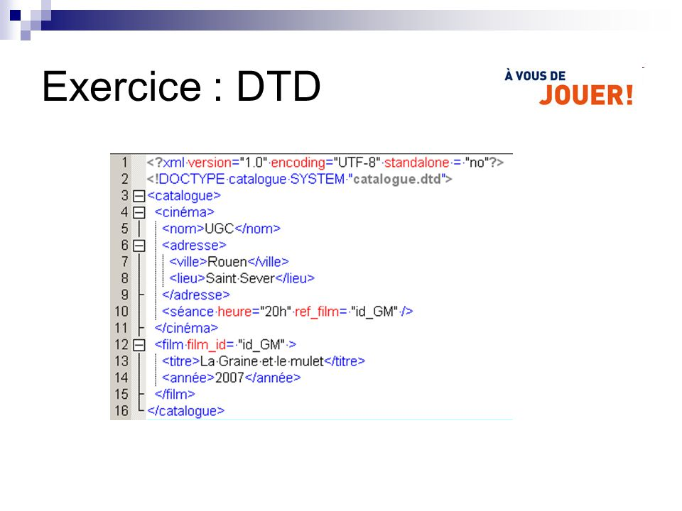 Exercice : DTD