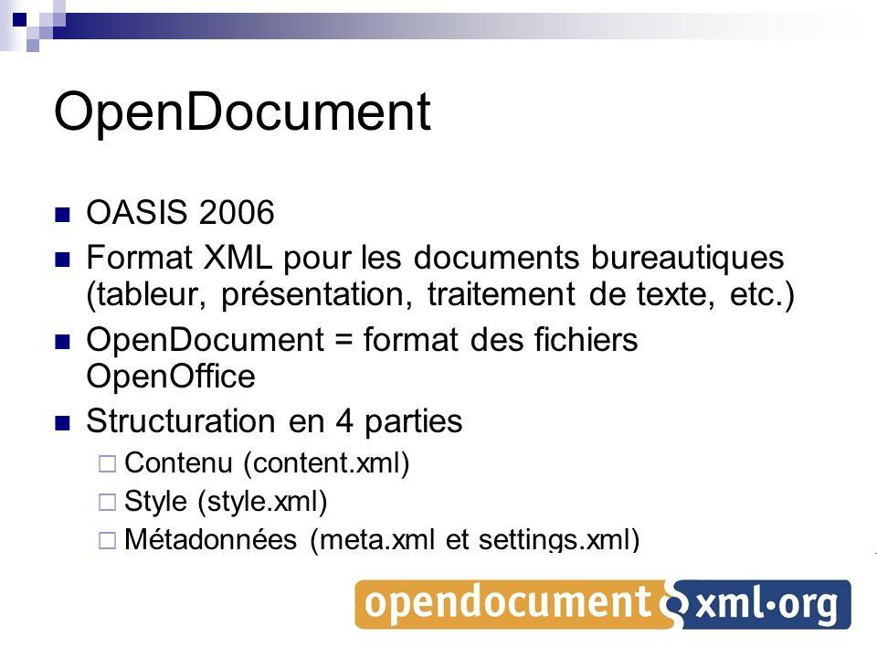 OpenDocument OASIS 2006. Format XML pour les documents bureautiques (tableur, présentation, traitement de texte, etc.)