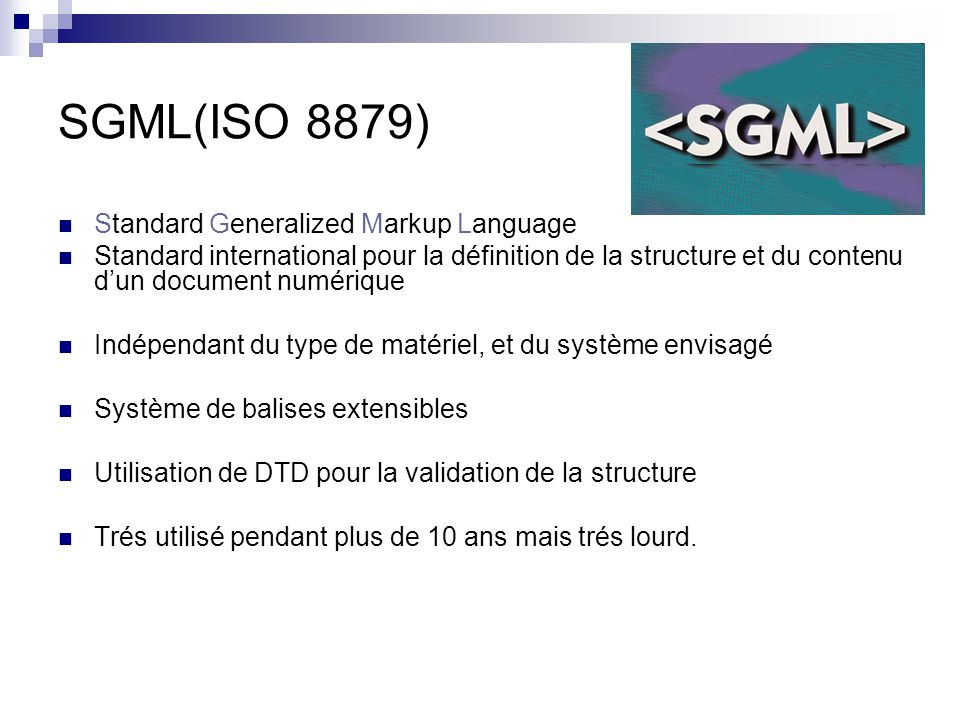 SGML(ISO 8879) Standard Generalized Markup Language