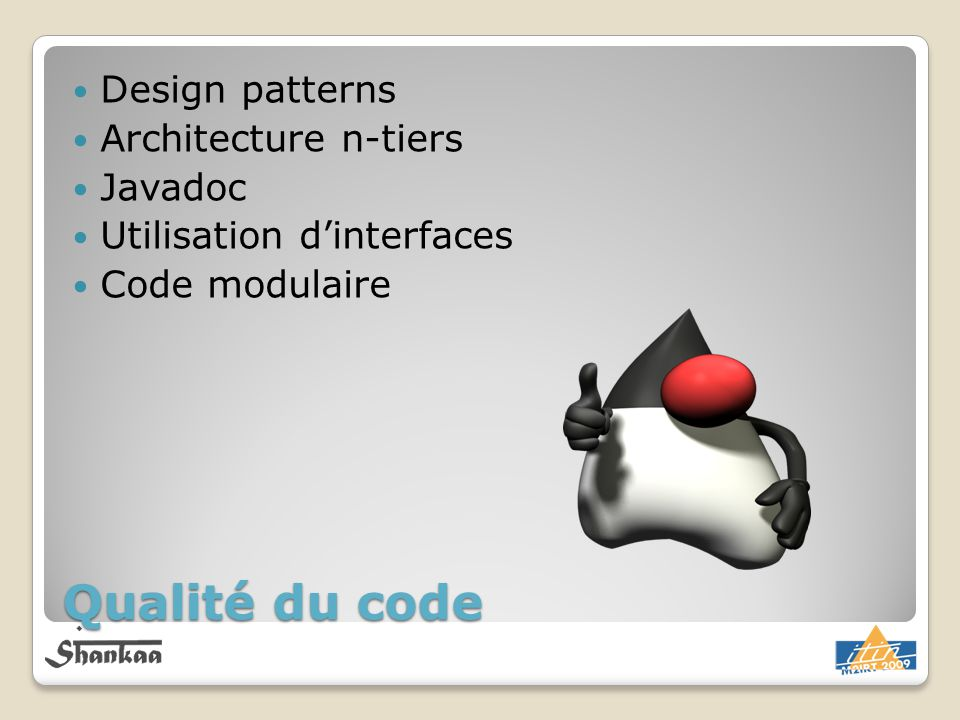 Qualité du code Design patterns Architecture n-tiers Javadoc