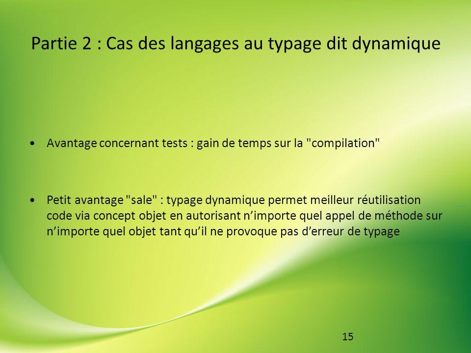 Partie 2 : Cas des langages au typage dit dynamique