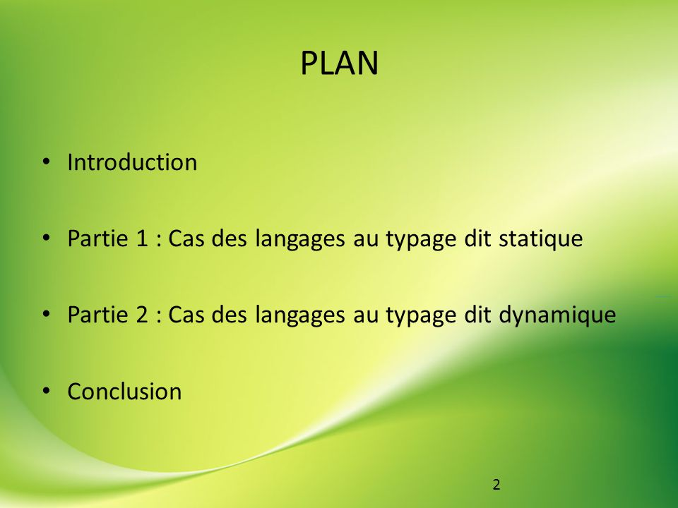 PLAN Introduction Partie 1 : Cas des langages au typage dit statique