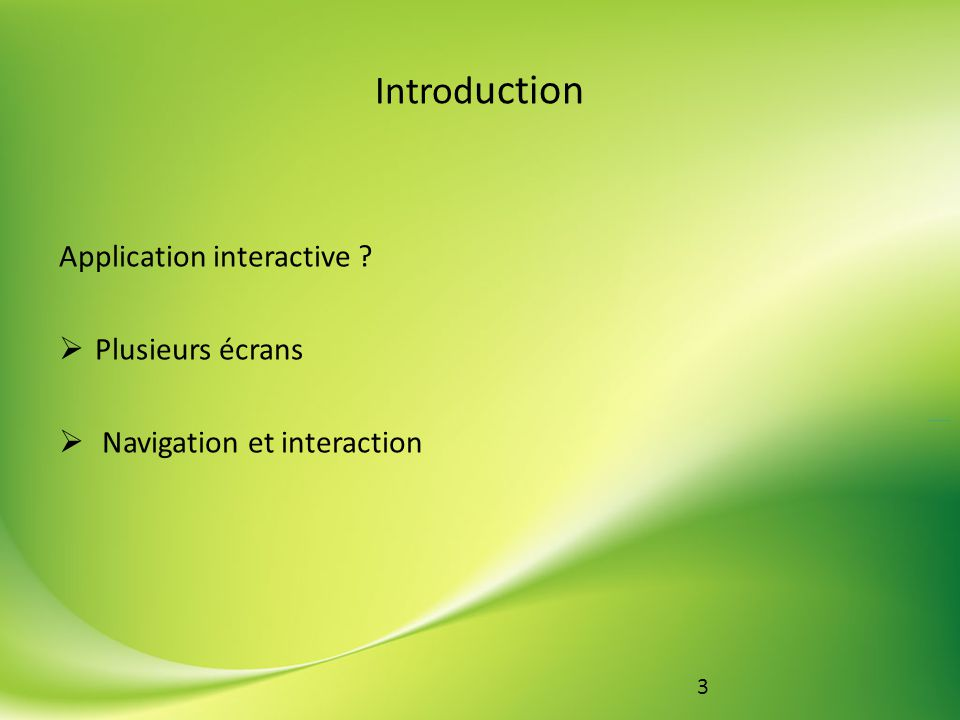 Introduction Application interactive Plusieurs écrans
