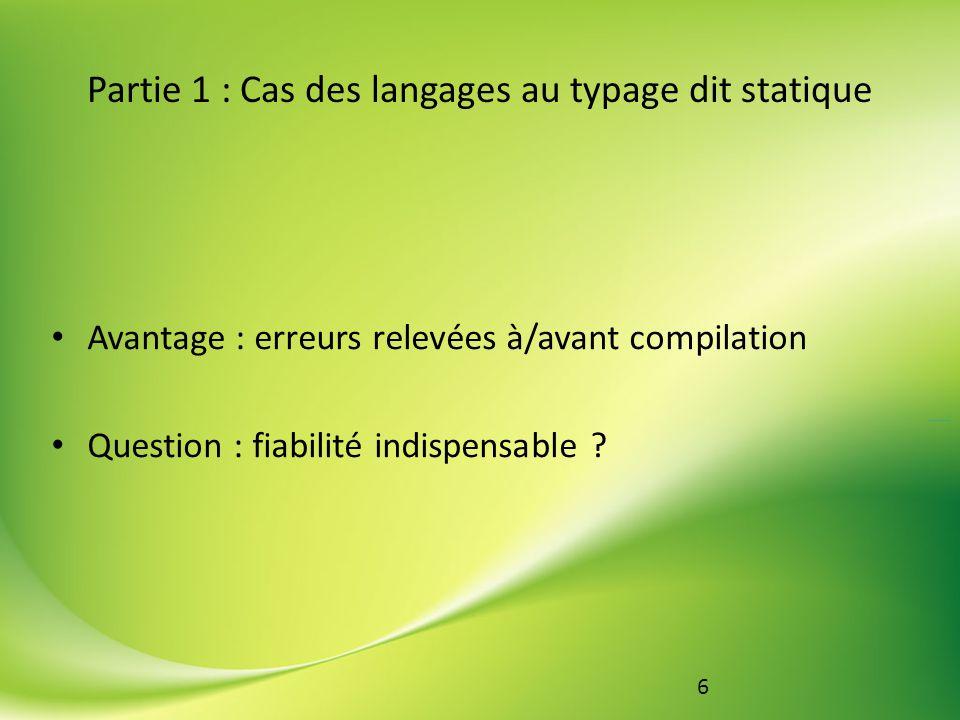 Partie 1 : Cas des langages au typage dit statique