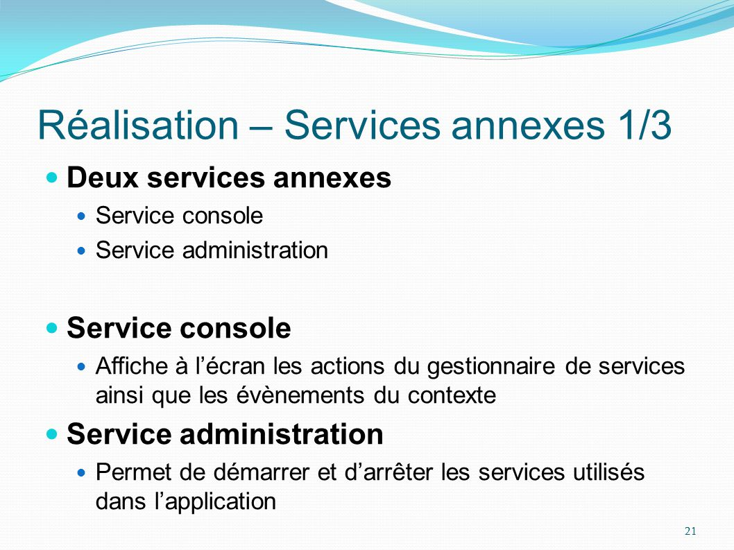 Réalisation – Services annexes 1/3