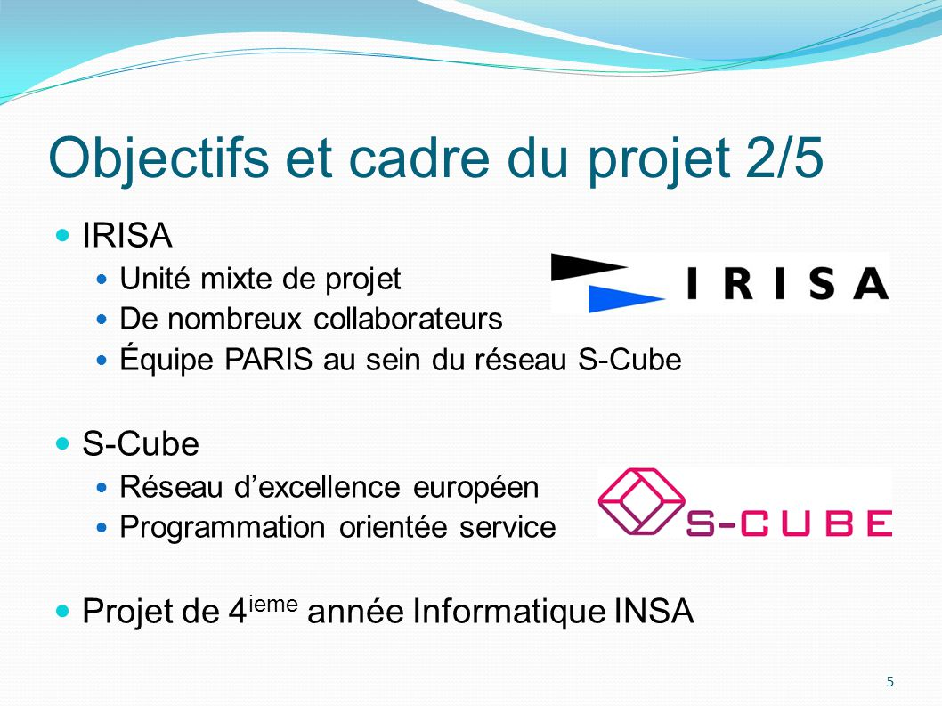 Objectifs et cadre du projet 2/5