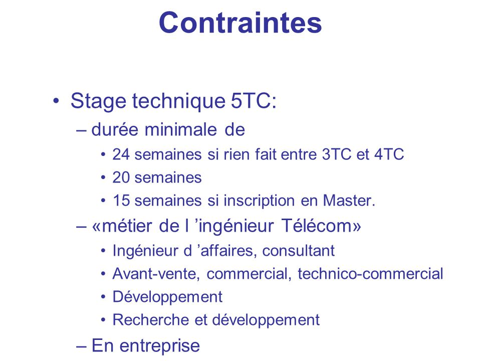 Contraintes Stage technique 5TC: durée minimale de