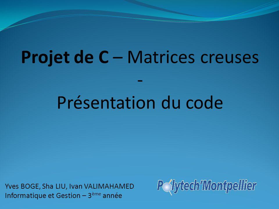 Projet de C – Matrices creuses