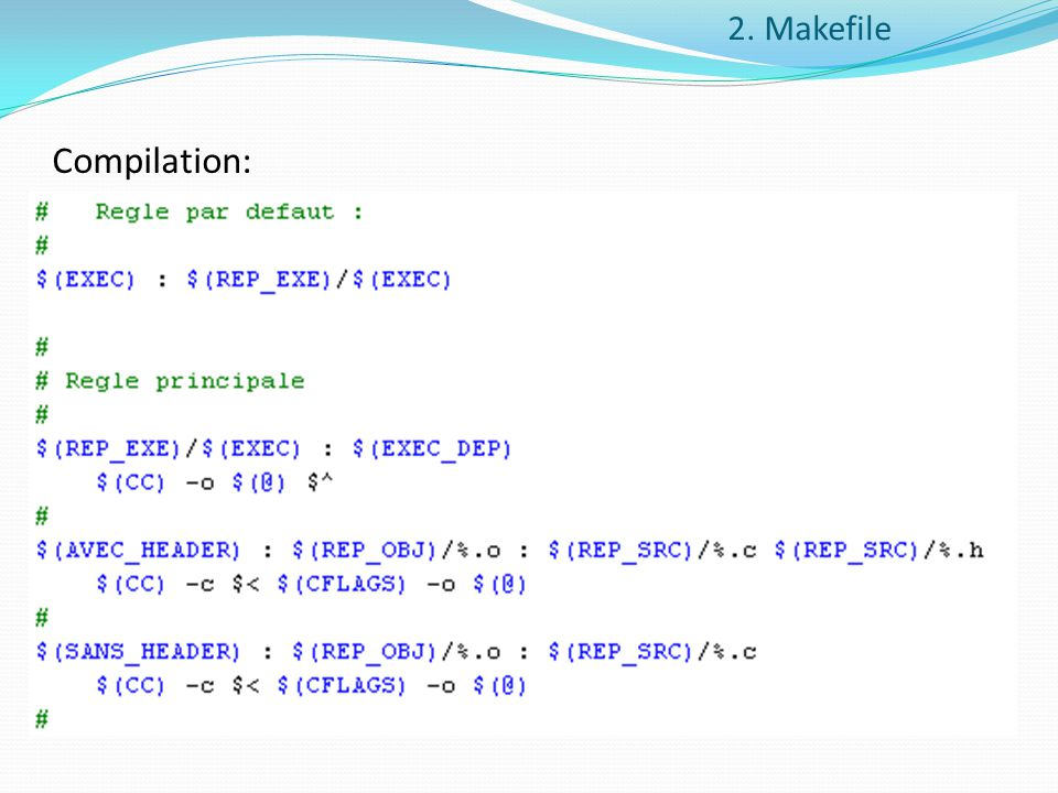 2. Makefile Compilation: