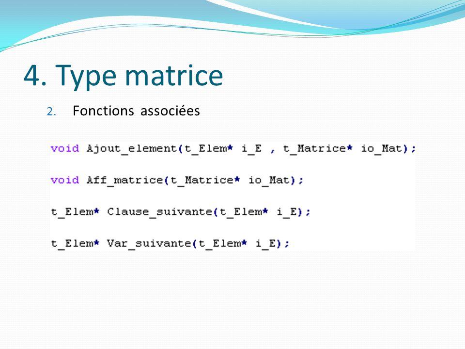 4. Type matrice Fonctions associées