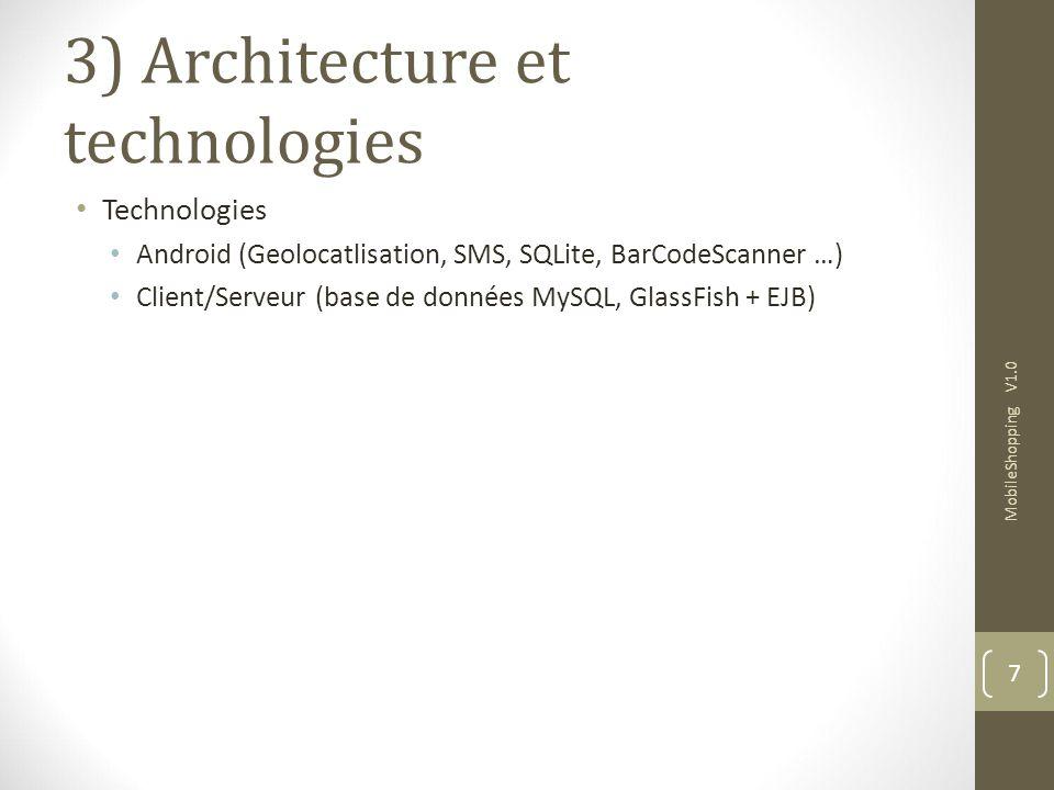 3) Architecture et technologies