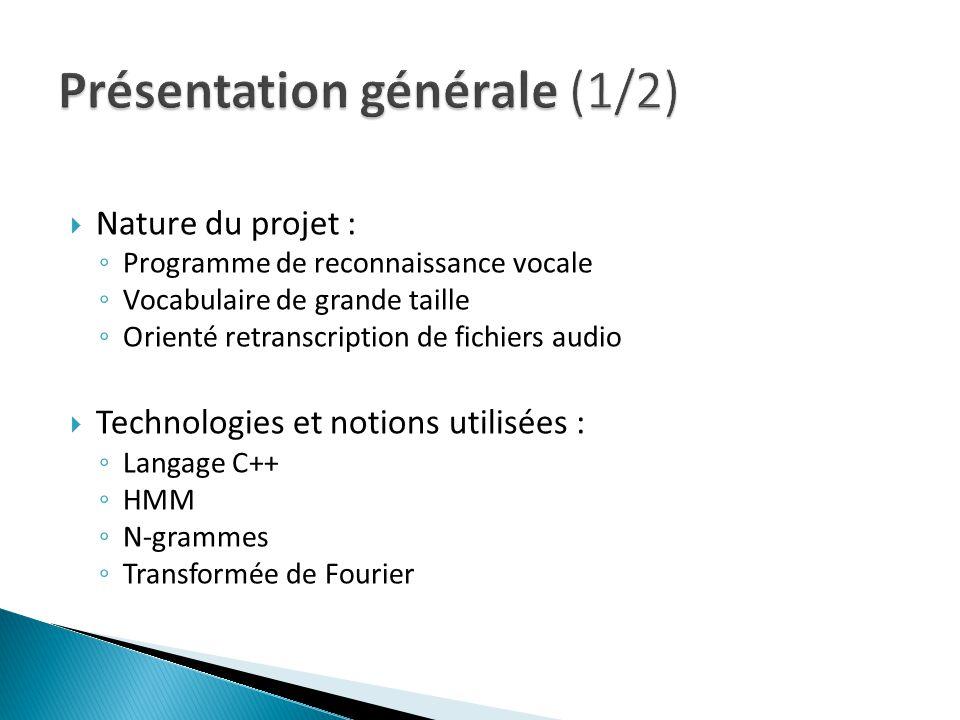 Présentation générale (1/2)