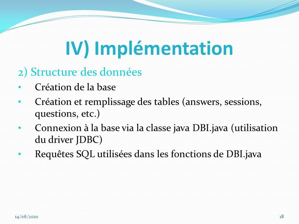 IV) Implémentation 2) Structure des données Création de la base