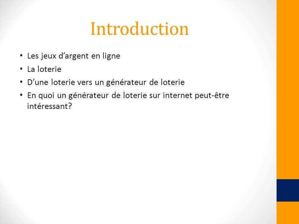 Introduction Les jeux d'argent en ligne La loterie