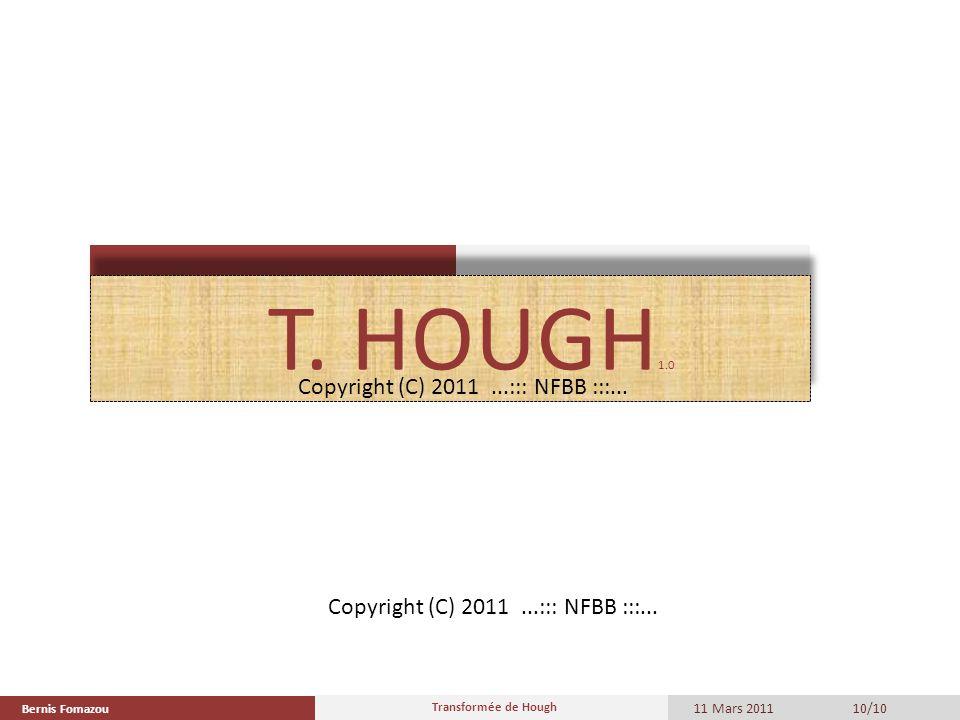 T. HOUGH1.0 Copyright (C) 2011 ...::: NFBB :::...
