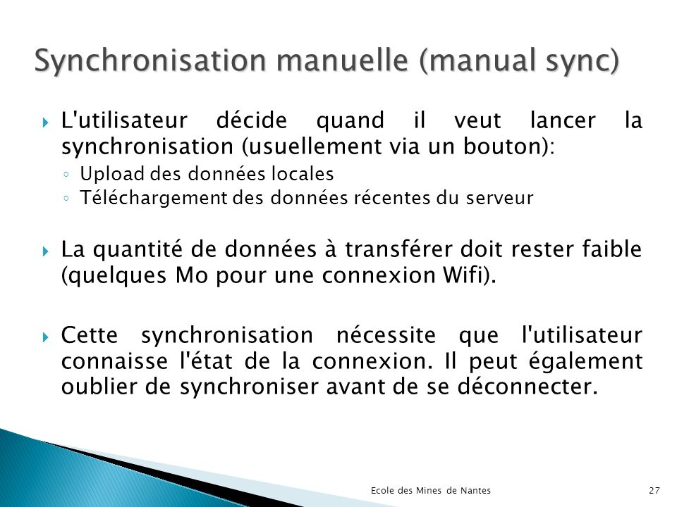 Synchronisation manuelle (manual sync)‏