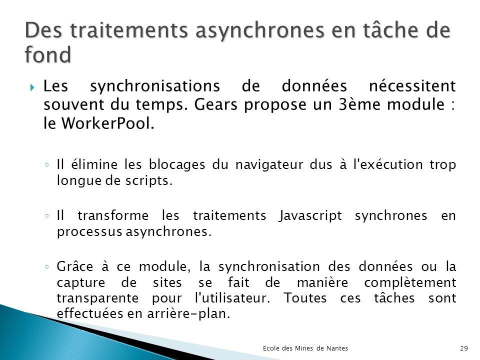 Des traitements asynchrones en tâche de fond