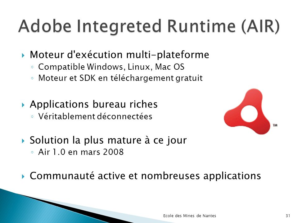 Adobe Integreted Runtime (AIR)