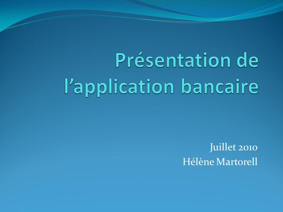 Présentation de l'application bancaire