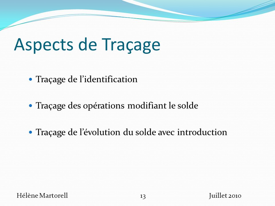 Aspects de Traçage Traçage de l'identification