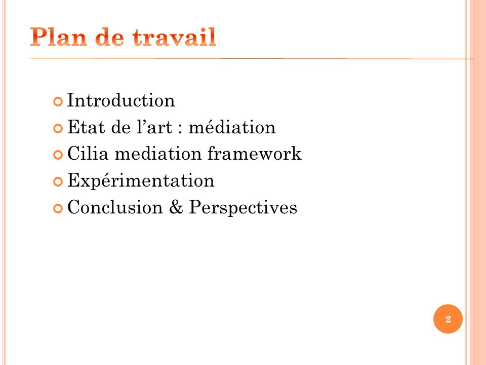 Plan de travail Introduction Etat de l'art : médiation