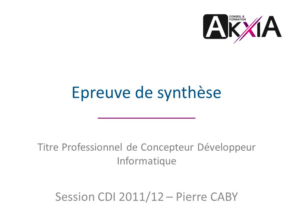 Session CDI 2011/12 – Pierre CABY