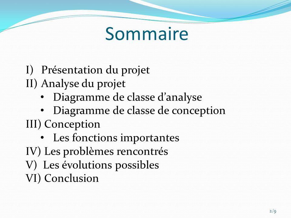 Sommaire Présentation du projet Analyse du projet