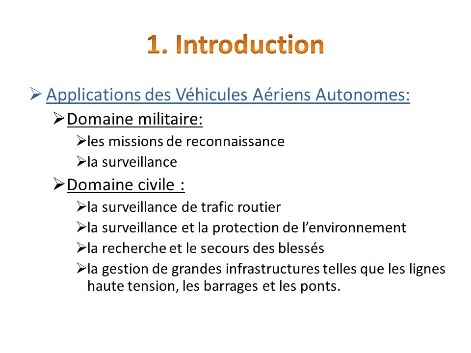 1. Introduction Applications des Véhicules Aériens Autonomes: