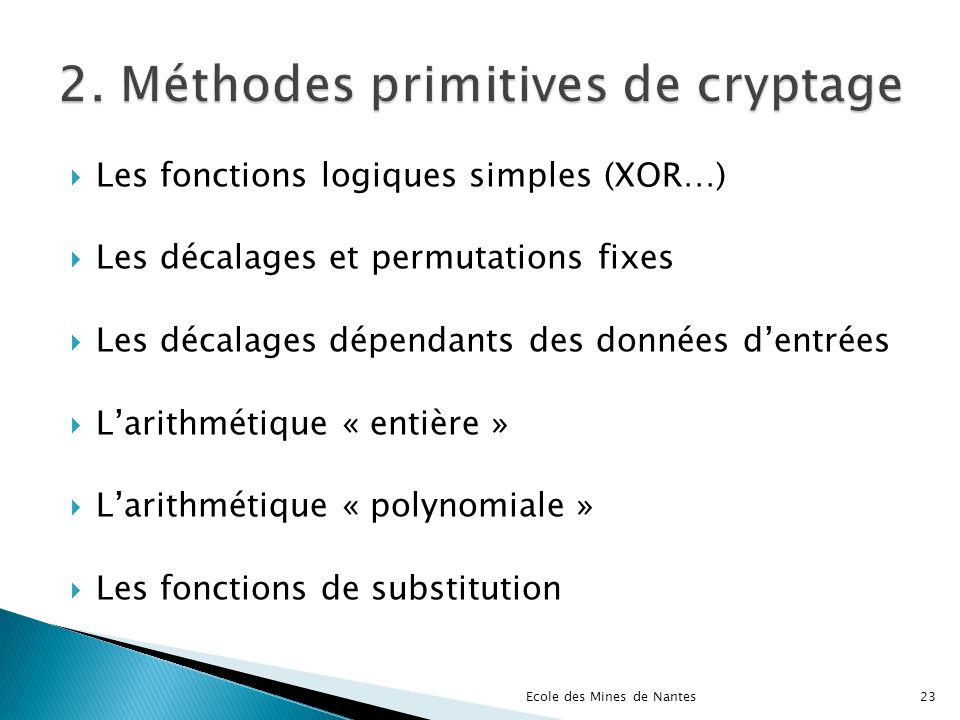 2. Méthodes primitives de cryptage